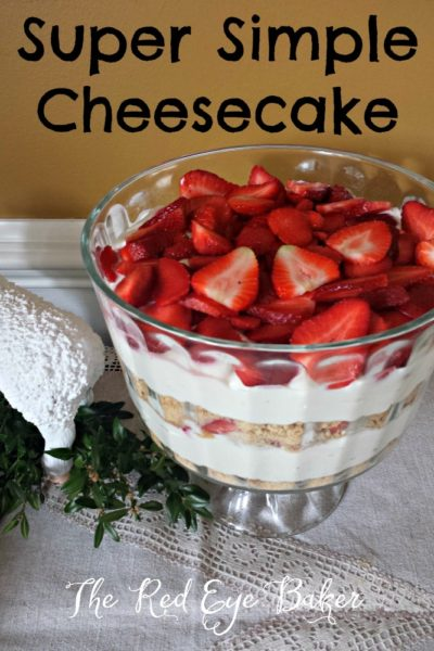 Super Simple Cheesecake