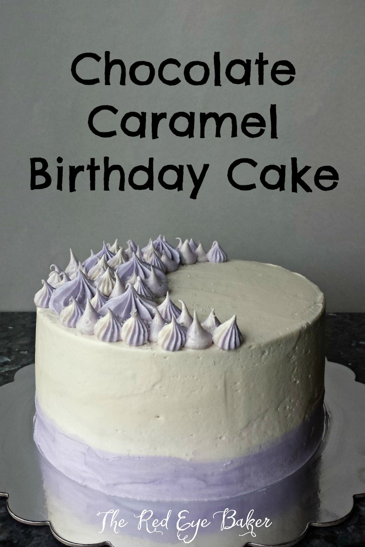 Chocolate Caramel Birthday Cake