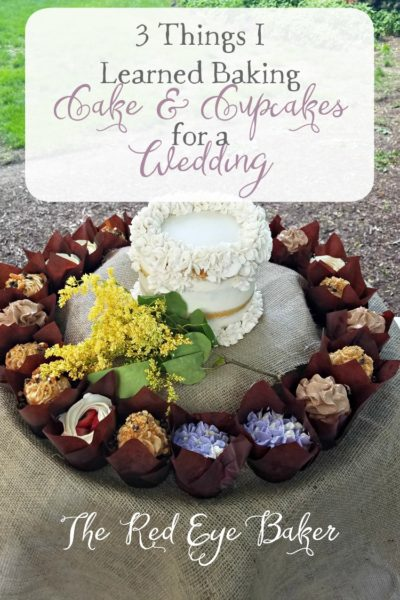 3 Things I Learned Baking Cake & Cupcakes for a Wedding   It was my largest baking adventure so far! Read all about my tips for pulling off such a feat.