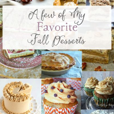 A Few of My Favorite Fall Desserts